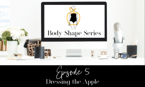 Dressing the Apple Body Shape