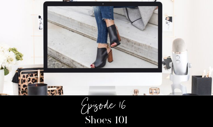 Ep 16 Shoes 101