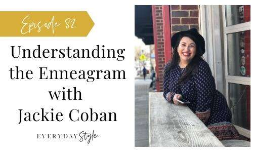 Ep 82 Understanding the Enneagram with Jackie Coban