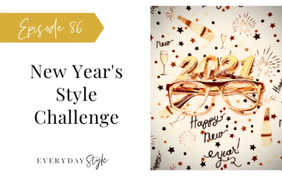 Ep 86 New Year's Style Challenge