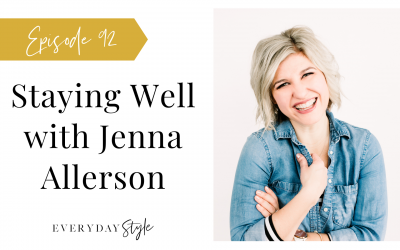 Staying Well with Jenna Allerson