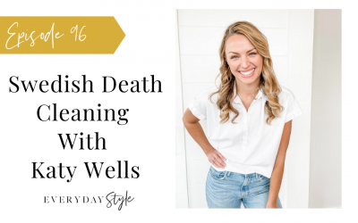 Swedish Death Cleaning with Katy Wells