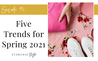 Five Trends for Spring 2021
