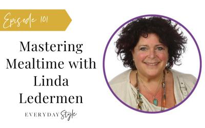 Mastering Mealtime with Linda Lederman