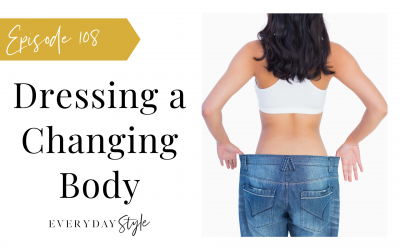 Create a Wardrobe for a Changing Body