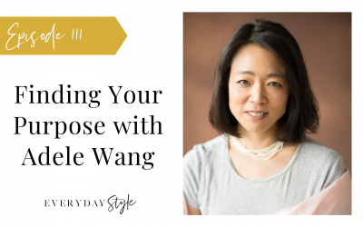Finding Your Purpose with Adele Wang