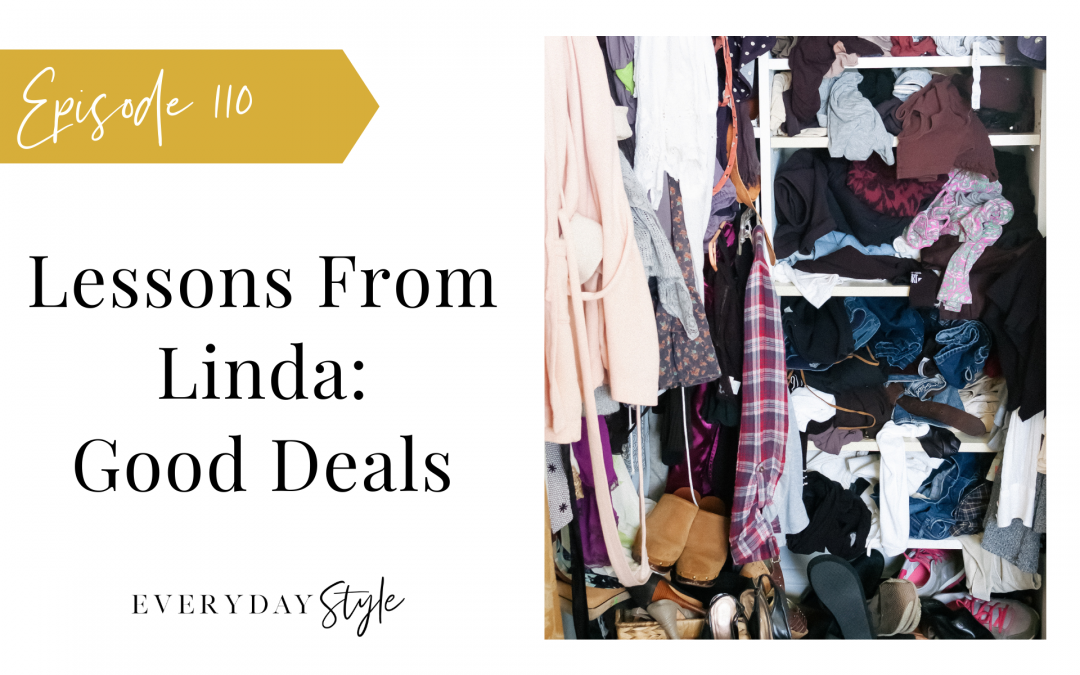 Lessons from Linda: Good Deals