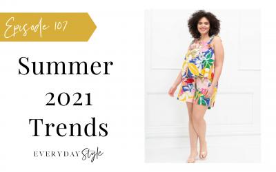 Summer 2021 Trends