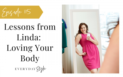 Lessons from Linda – Loving Your Body