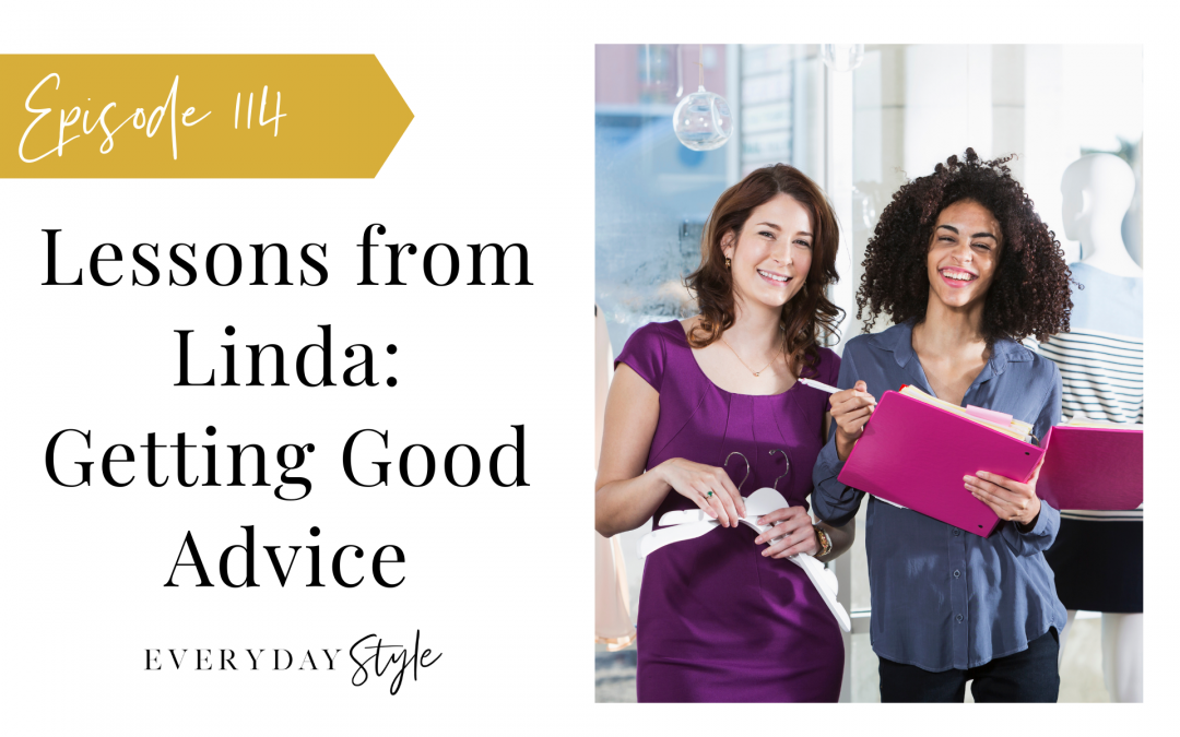 Lessons from Linda – Getting Good Advice